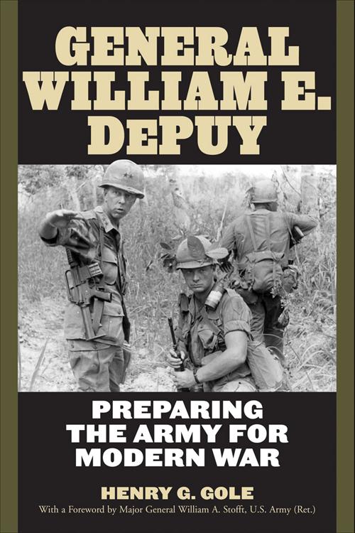 General William E. DePuy