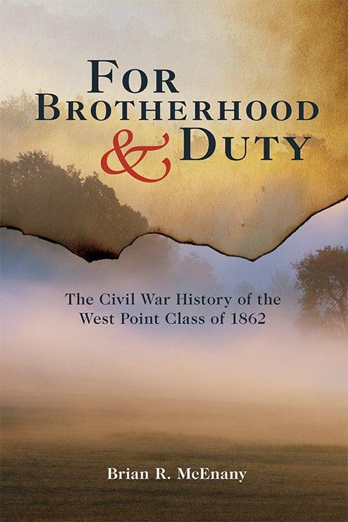 For Brotherhood and Duty (pb)