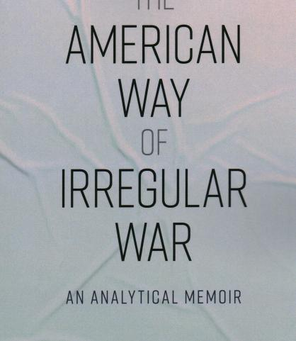 The American Way of Irregular War